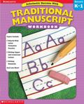 Scholastic Success with Traditional Manuscript Grades K-1