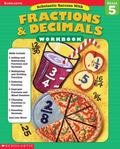 Scholastic Success With Fractions and Decimals Grade 5