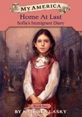 Home at Last Sofia's Immigrant Diary, Book Two