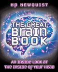 Great Brain Book An Inside Look At The Inside Of Your Head