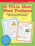 50 Fill-in Math Word Problems Engaging Stories for Students to Read, Fill In, Solve, And Sha...