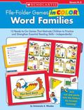 Word Families 10 Ready-to-go Games That Motivate Children to Practice and Strengthen Essenti...