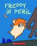 Freddy in Peril In the Golden Hamster Saga