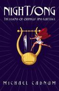 Nightsong Legend of Orpheus And Eurydice