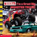 I'm a Great Big Monster Truck