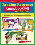 Reading Response Scrapbooking Activities Reproducible Fonts, Clip Art, and Templates With Ea...
