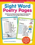 Sight Word Poetry Pages: 100 Fill-in-the-Blank Practice Pages That Help Kids Really Learn th...