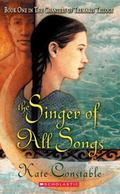 Singer of All Songs CHANTERS OF TREMARIS book 1