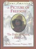 Picture of Freedom Diary of Clotee, a Slave Girl, Belmont Plantation, Virginia, 1859