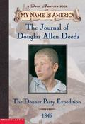 Journal of Douglas Allen Deeds The Donner Party Expediton