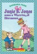 Junie B. Jones Ama a Warren, El Hermoso / Junie B. Jones Loves Handsome Warren