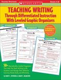 Teaching Writing Through Differentiated Instruction With Leveled Graphic Organizers 50+ Repr...