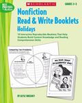 Nonfiction Read & Write Booklets:Holidays 10 Interactive Reproducible Booklets That Help Stu...