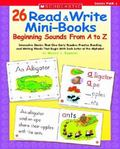 26 Read & Write Mini-Books Beginning Sounds From A-Z