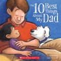 10 Best Things About My Dad