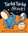 Tanka Tanka Skunk! Rhythm and rhyme