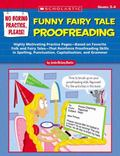 No Boring Practice, Please! Funny Fairy Tale Proofreading: Highly Motivating Practice Pages-...
