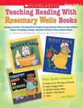 Teaching Reading With Favorite Rosemary Wells Books Engaging Activities That Build Early Rea...