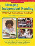 Managing Independent Reading Effective Classroom Routines Lessons, Strategies, And Literacy-...
