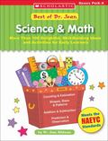 Best Of Dr. Jean: Science & Math: More Than 100 Delightful, Skill-Building Ideas for Early L...