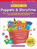 Puppets & Storytime More Than 100 Delightful, Skill-Building Ideas and Activities for Early ...