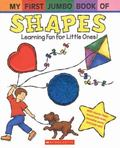 My First Jumbo Book of Shapes Learning Fun for Little Ones!
