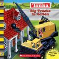 Tonka Big Trucks in Action