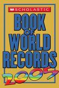 Scholastic Book of World Records 2005