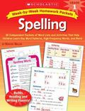 Week-by-Week Homework Packets: Spelling: Grade 1: 30 Independent Packets of Word Lists and A...