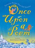 Once upon a Poem Favorite Poems That Tell Stories