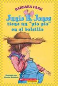 Junie B. Jones Tiene Un Pio Pio En El Bolsillo / Junie B. Jones Has a Peep in Her Pocket