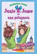 Junie B. Jones Es Una Peluquera / Junie B. Jones is a Beauty Shop Guy