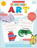 Alphabet Art Activities : Easy and Engaging Art Activities That Help Children Learn to Read ...