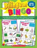 Bilingual Bingo: Easy-to-Make Reproducible Games-in English and Spanish-That Reinforce Key V...