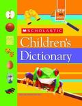Scholastic Children's Dictionary Children's Dictionary