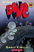 Ghost Circles (Bone Series #7)