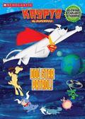 Krypto Dog Star Patrol! - Michael Tyrell - Paperback