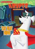 Krypto: Test Pilot Puppy - Michael Tyrell - Paperback