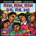 Rin, Rin, Rin / Do, Re, Mi Libro Ilustrado En Espanol E Ingles / A Picture Book In Spanish A...