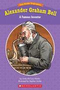 Alexander Graham Bell A Famous Inventor