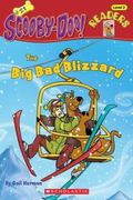 The Big Bad Blizzard (Scooby-Doo! Reader Series #21)