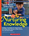 Nurturing Knowledge: Building a Foundation for School Success by Linking Early Literacy to M...
