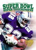 National Football League Super Bowl Super Touchdowns