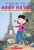 What Goes up Must Go Down (Amazing Days of Abby Hayes Series #18)