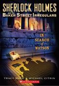 In Search Of Watson (Sherlock Holmes And The BSI)
