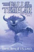 Fall of the Templar (Grey Griffins Series #3)
