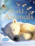 The Usborne World of Animals