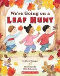 We're Going On A Leaf Hunt