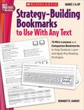 Strategy-building Bookmarks to Use With Any Text 15 Mini-lessons and Companion Bookmarks to ...