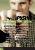 This Is Push An Anthology of New Writing